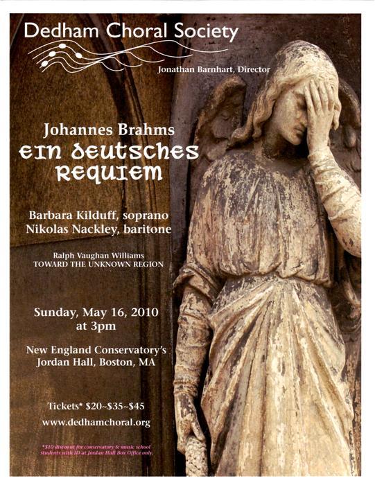 Brahms: Ein Deutsches Requiem (Spring 2010)